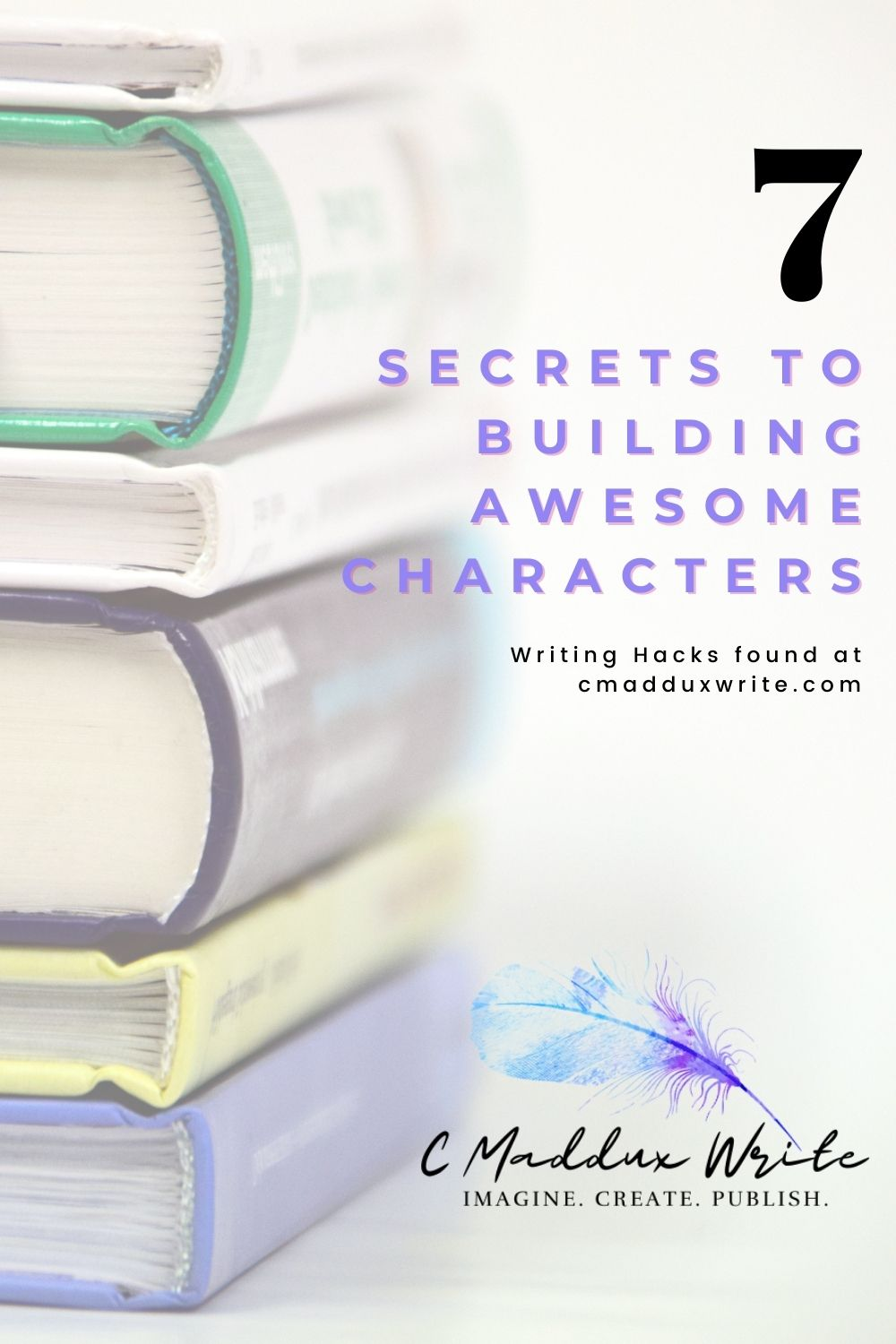 7 Secrets to Building Awesome Characters